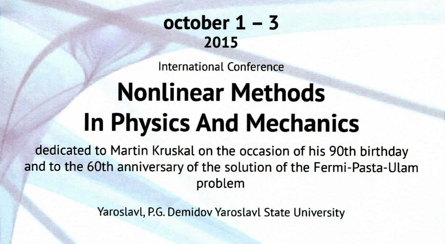 "International Scientific Conference ""Nonlinear methods in Physics and Mechanics"""