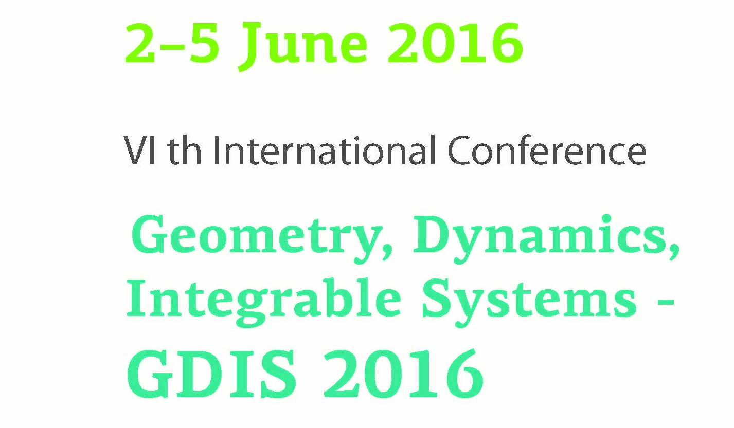 "Sixth International Conference ""Geometry, Dynamics, Integrable Systems  –  GDIS 2016"""